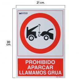 Cartel Prohibido Aparcar Llamamos Grua 30X21