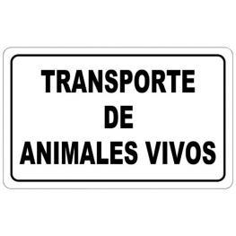 Cartel Transporte Animales Vivos 30X21 Cm.