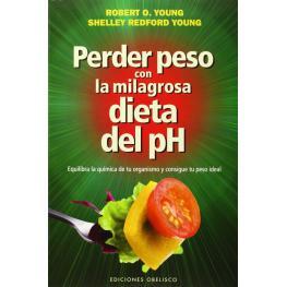 Libro: Perder Peso Com la Milagrosa Dieta del Ph