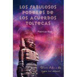 Libro los Fabulosos Poderes de los Acuerdos Toltecas