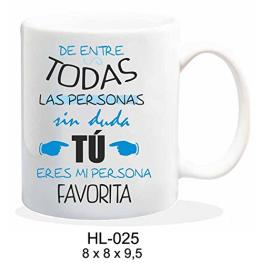 Taza Todas Las Personas Sin Duda tu Eres Mi Persona Favorita Ref Hl025