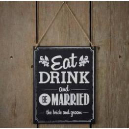 Letrero Pizarra eat, Drink And Be Married